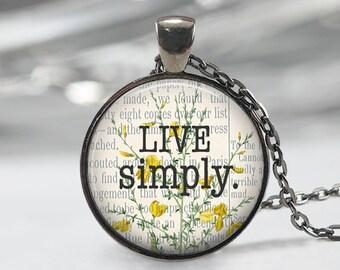 Live Simply  Pendant - Boho Jewelry - Quote  Necklace - Art Pendant - Boho Necklace - Flower pendant-Quote Pendant