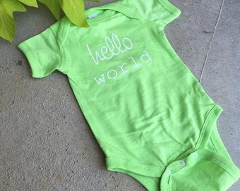 H E L L O world ... newborn onesie ...green
