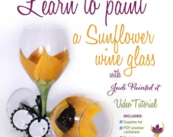 DIY, wine glass painting, video tutorial, how to paint a sunflower, sunflower wine glass, learn to paint glass, how to paint glass, video