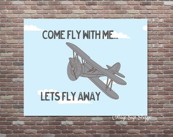 Vintage Airplane Wall Art, Vintage Airplane Decor, Come Fly With Me... Let's Fly Away, INSTANT DOWNLOAD, Boys Wall Art, Boys Aviator Art