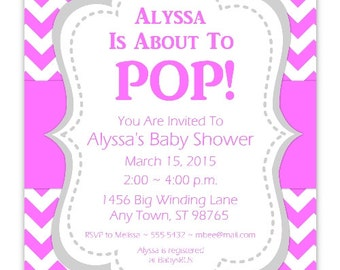 About to Pop Baby Shower Invitation, Hot Pink About to Pop Invitation, CUSTOM 4x6 or 5x7 size - YOU PRINT - hot pink chevron baby invit