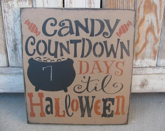 Primitive Chalkboard Candy Countdown To Halloween Wooden Sign GCC6048