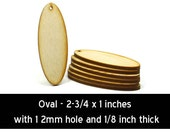 Unfinished Wood Oval - 2-3/4 inches tall by 1 wide and 1/8 inch thick (OVWH05)