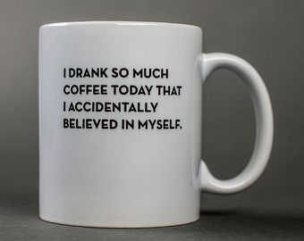 believed mug. #036