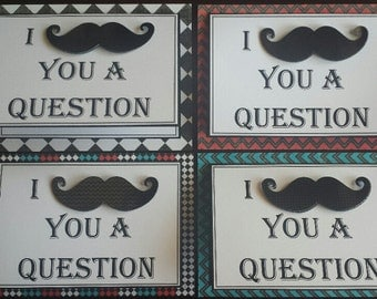 """I """"MUSTACHE"""" You A Question"""