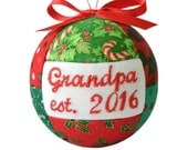 Reserved listing for Keegan Grandpa est. 2017 and Gramdma est. 2017 Handmade Christmas Ornament by CraftCrazy4U on Etsy