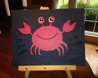 Too Cute To Be Crabby
