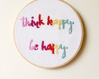 Think Happy Be Happy Embroidery Pattern, DIY Hoop Art, PDF Pattern, Instant Download, Uplifting Quote