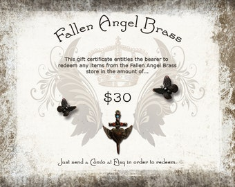 Fallen Angel Brass 30 Dollar Gift Certificate, fine antiqued brass and pewter jewelry making findings, made in the USA, FallenAngelBrass