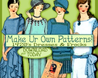 SALE Sew 1920s Downton Abbey Frocks - Easy - Make your own 1920 Dress Patterns and MORE PDF e-Booklet - Easy ways to Pretty Frocks