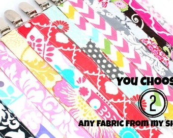 Sale- Pacifier Clip, Fabric Pacifier Clip, Pacifier Clip, Choose Any 2 Pacifier Clip Set- Pacifier Clip girl pacifier clip holder Binky Clip