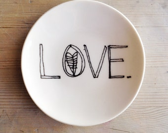porcelain dish screenprinted text LOVE.