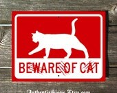 Beware of Cat Sign Red White