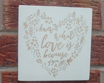 I know where love is wooden sign plaque