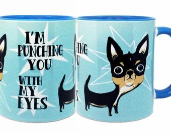 Eye Punch Dog Chihuahua Blue Mug Cup