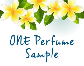 ONE PERFUME SAMPLE. Choose from: Plumeria, Gardenia, Tuberose, Island Girl and Island Bliss. 1.5 ml vial.