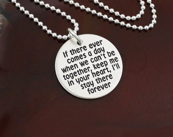 If There Ever Comes a Day - Friendship / Love Necklace  -  Sterling Silver