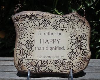 Handmade Charlotte Bronte Quote Ceramic Plaque