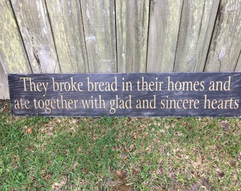 They broke bread together sign, Fixer Upper Inspired Signs,14x72, Rustic Wood Signs, Farmhouse Signs, Wall Décor