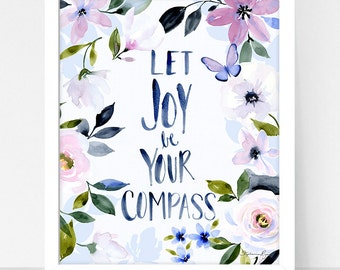 Art Print Hydrangea and Let Joy be your Compass