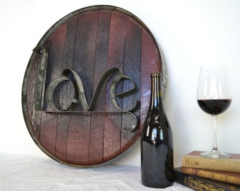 Barrel Head and Ring Art - LOVE - Authentic Wine Barrel Head  Sign / Napa Style / Unique Wall Art / Home Decor / Live Laugh Love
