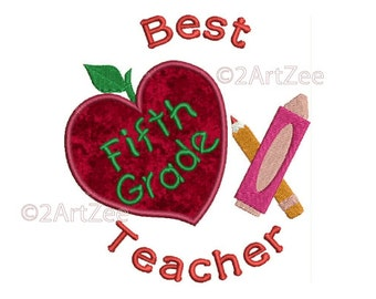 Fifth Grade Teacher Best Teacher Machine Embroidery Applique Design Apple Crayon Pencil Heart