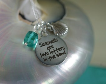 Seashells are Love Letters in the Sand Necklace - Pick your Shell Charm - Customize
