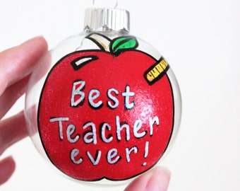 Teacher Gift, Teacher Ornament, hand painted ornaments, Christmas Ornaments, Glass Ornament, Personalized gift