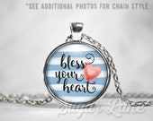 Bless Your Heart Necklace - Southern Charm Necklace - Glass Dome Necklace - Southern Sayings