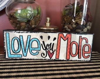 Love You More - Original Art
