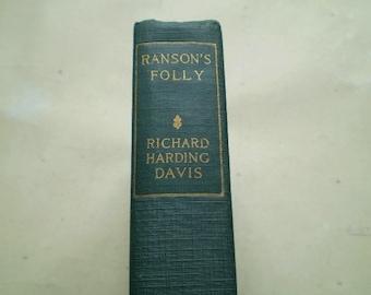 Ranson's Folly - 1917 - by Richard Harding Davis - Illustrated - Antique Novel