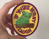 "Vintage ""if you're horny laugh"" iron on patch"