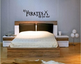 ON SALE Its a pirates life for me...vinyl lettering