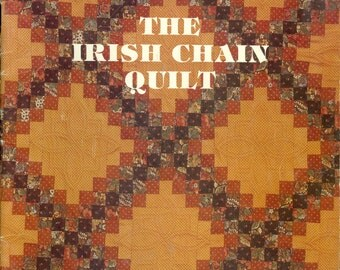 The Irish Chain Quilt Book