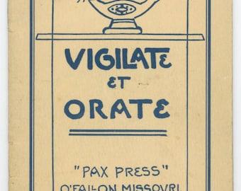 Vigilate Et Orate Book - Vintage 1934 Catholic Church Prayer Hymn USA Booklet