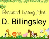 Reserved Listing for D. Billingsley - Do not order if you are not them