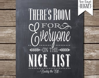 """There's Room for Everyone on the Nice List - Buddy the Elf - Instant Download - 8x10"""" Printable - Code of Elves"""