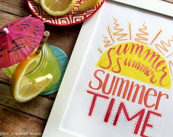 ART PRINT - Summer Summer Summer Time- Digital Art Print - summer art print - hand lettered art print  - Hand Lettering