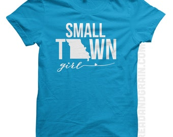 Small Town Missouri Girl :  made-to-order tshirt