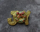 Vintage  Christmas Vintage Wreath and JOY Brooch Pin, Enamel and Sparkles