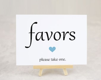 Favors Sign, Wedding Signage, Bridal Shower, Party Favor Table Sign - Size 5 x 7 (GAB - SIGN)