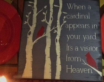When a cardinal appears in your yard primitive sign