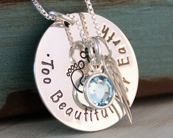 Personalized Necklace - Hand Stamped Mommy Necklace- Miscarriage / Remembrance - Too Beautiful for Earth (with footprints)