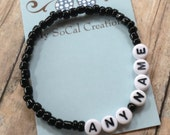 Personalized Beaded Stretch Bracelet-4mm Black Glass Seed Beads-White Letter Beads-Any Name-Any Word-Any Phrase-ID Bracelet