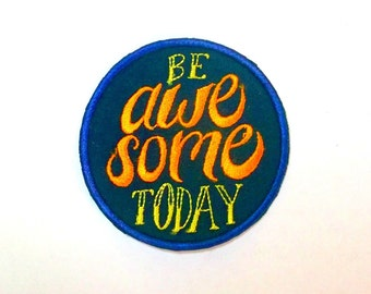 Be Awesome iron on patch