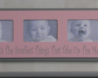 Sometimes It's The Smallest Things That Take Up The Most Room In Your Heart  - Pink and Gray Baby Girl Nursery Photo Frame / Sign