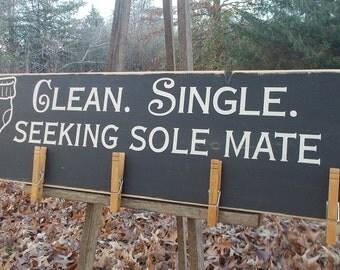 Clean Single Seeking Sole Mate Lost Socks Distressed Wood Sign
