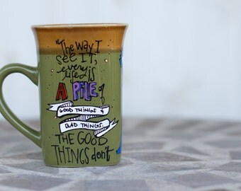 "SMALL CHIP: Eleventh Doctor ""Every life is a pile of good things and bad thing"" Hand painted quote mug - Large olive green mug"