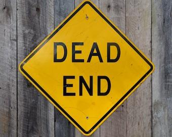 Vintage DEAD END Metal Road Sign Warning Danger Industrial Garage Man Boy's Room Halloween Haunted House Decoration Yellow Black