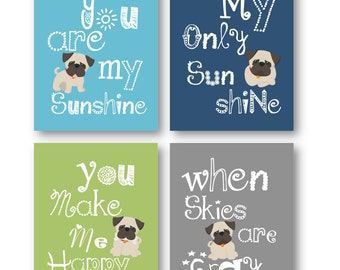 Pug Dog Art // You are my sunshine Art Prints // Pug Nursery Decor // Pug Nursery Wall Art // Dog Art for Boys Room // Four PRINTS ONLY
